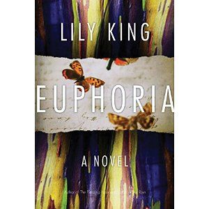 Euphoria: Lily King: 9781443435277: Books - Amazon.ca