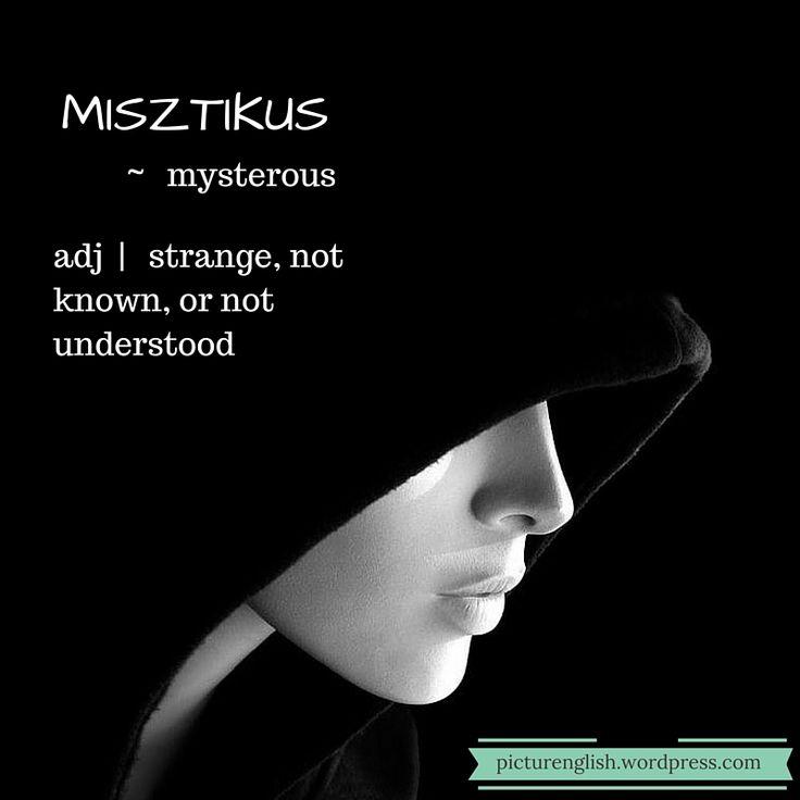 Mysterious / Misztikus