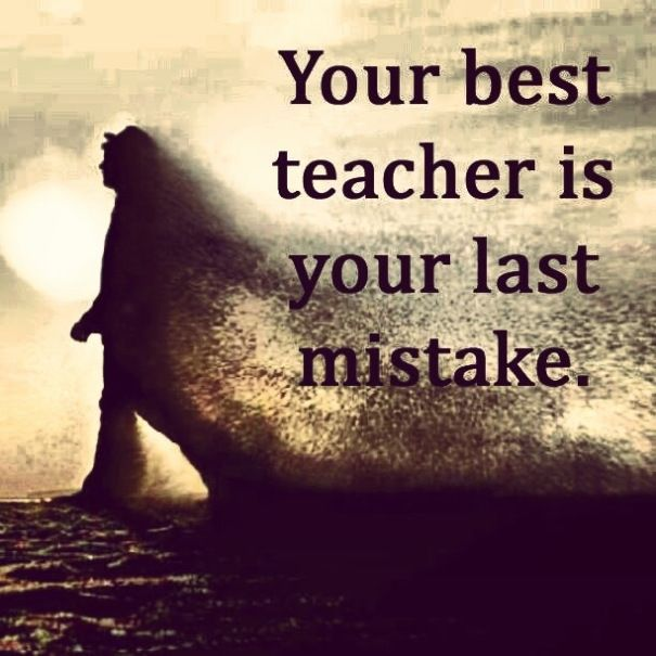 Making no mistake means, learning no lessons... So, make mistakes, have the guts to face the impact & take lessons... #motivation #inspiration #positive #quotes