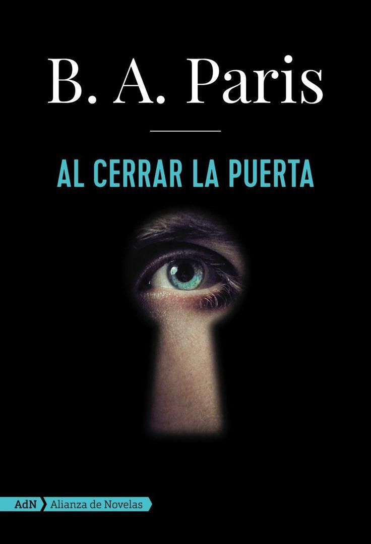 """B. A. Paris. """"Al cerrar la puerta"""". Editorial ADN"""