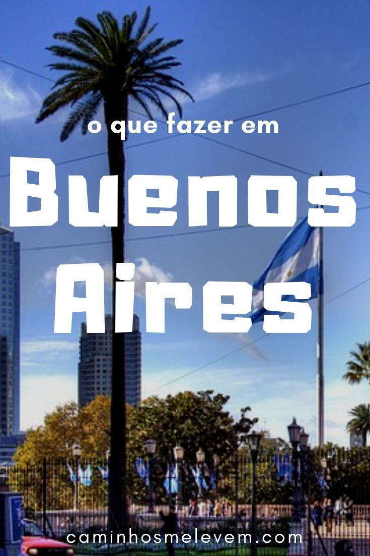 O Que Visitar Em Buenos Aires Adventure America Places