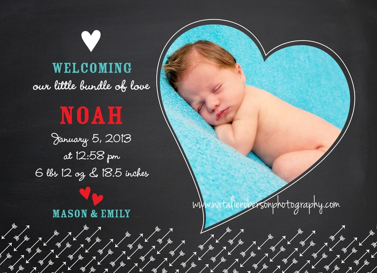 Newborn Birth Annoucement Idea using Natalie Roberson Photography Images    To see more images visit: www.natalierobersonphotography.com