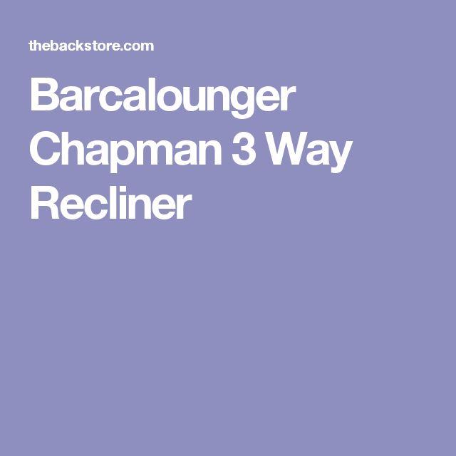 Barcalounger Chapman 3 Way Recliner