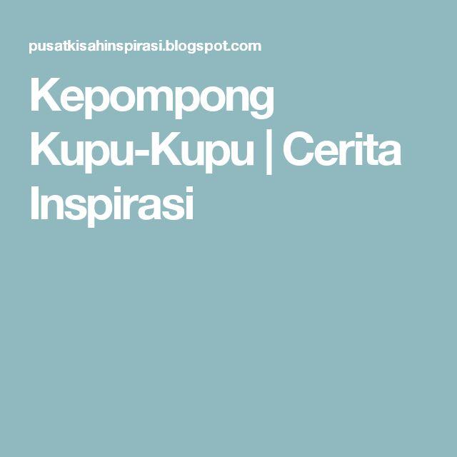 Kepompong Kupu-Kupu | Cerita Inspirasi