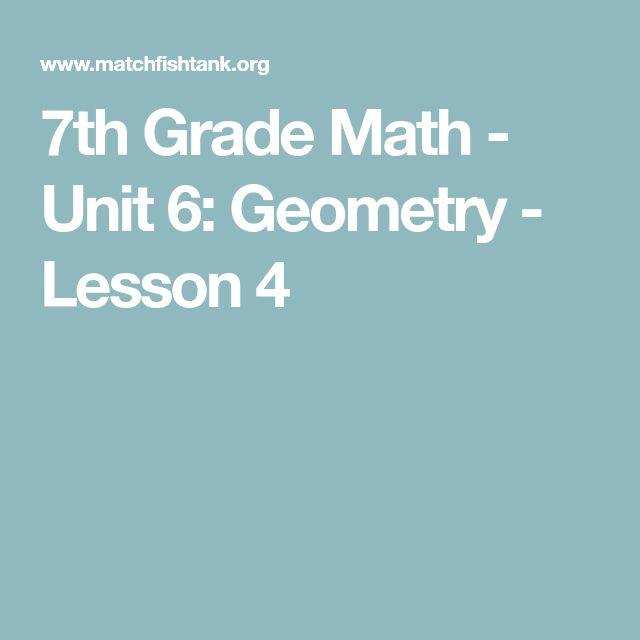 7th Grade Math - Unit 6: Geometry - Lesson 4