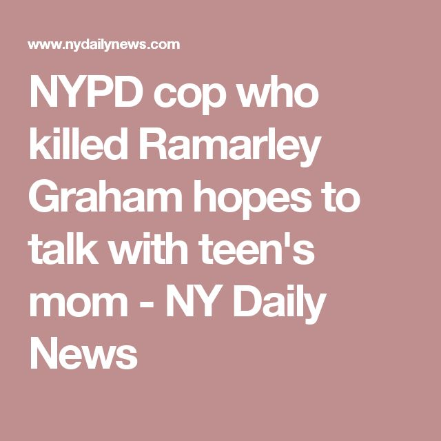 NYPD cop who killed Ramarley Graham hopes to talk with teen's mom - NY Daily News