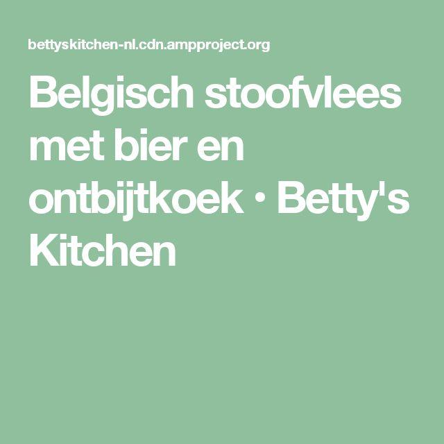 Belgisch stoofvlees met bier en ontbijtkoek • Betty's Kitchen