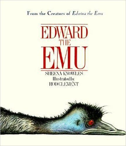 Edward the Emu: Sheena Knowles, Rod Clement: 9780064434997: Amazon.com: Books