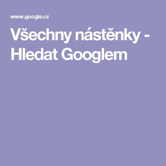 Všechny nástěnky - Hledat Googlem