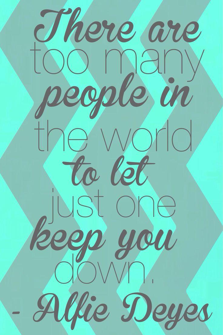 Quote ~ Alfie Deyes ~ YouTuber