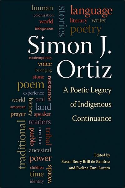 Simon J. Ortiz is widely regarded as one of the literary giants of the twentieth and twenty-first centuries with more than two dozen volumes of poetry, prose...