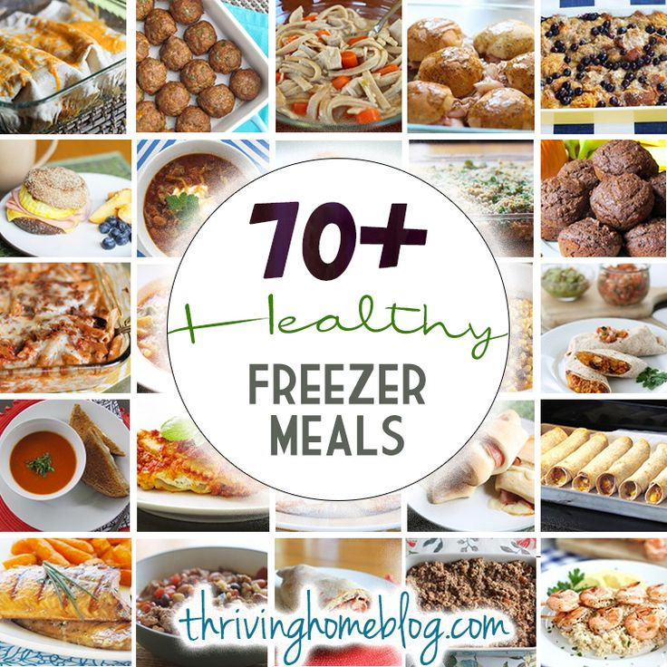 70+ healthy freezer meals with instructions. Recipes your family will actually eat!  Thriving Home