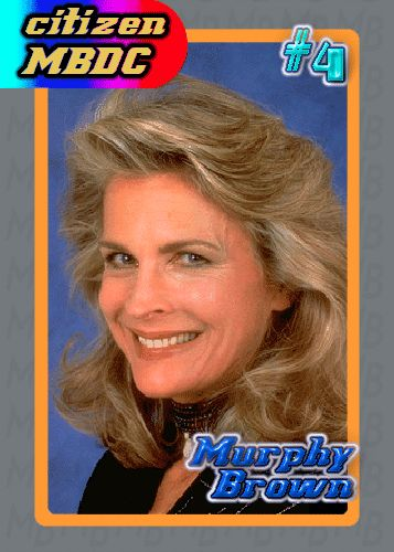 murphy brown | name murphy brown a k a you don t give murphy brown a nickname but ...
