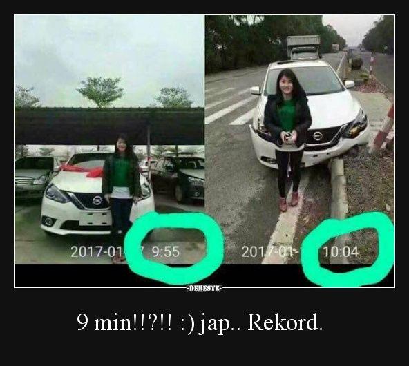 9 min!!?!! :) jap.. Rekord.