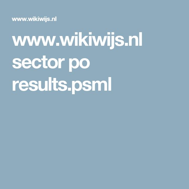 www.wikiwijs.nl sector po results.psml