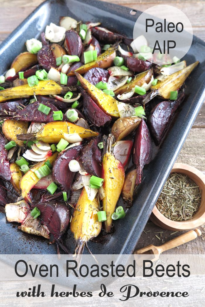 | Oven Roasted Beets with Herbes de Provence (Paleo – AIP – GAPS) | http://asquirrelinthekitchen.com