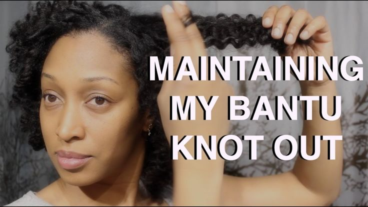 Maintaining my bantu knot out | Natural Hair