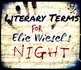 While reading comprehension is a skill tested on the English II EOC, students must also demonstrate mastery of literary terms.    The 16 slide PowerPoint features literary terms for Elie Wiesel's Night. For each literary term, except for motif and theme, which are covered in a different lesson, the definition and one example, is given.  Come see at www.teacherspayte...