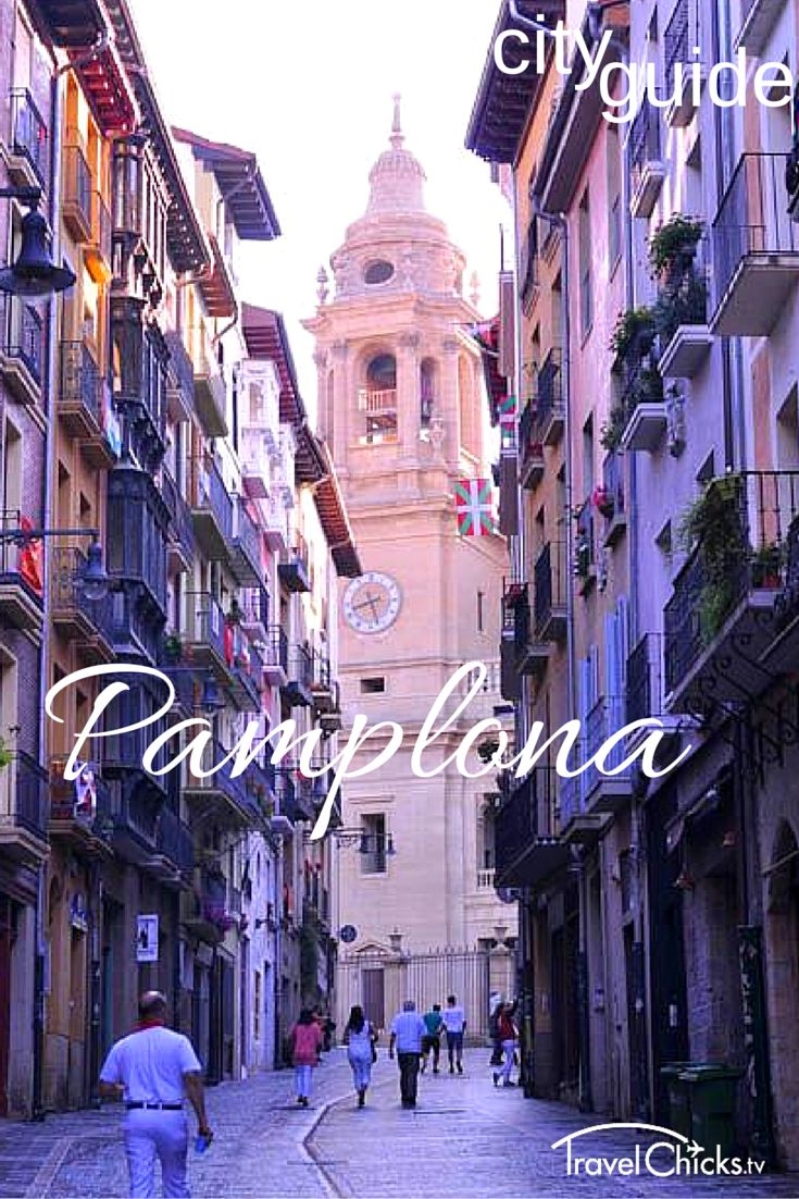 Pamplona, Spain city guide. Places to see and food to try.