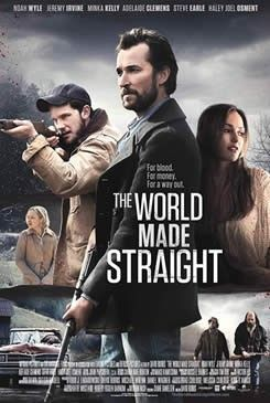 The World Made Straight - Set in a rural community heavy with a dark past and dangerous present. Starring: Noah Wyle, Minka Kelly, Haley Joel Osment. Release date: January 9, 2015 (limited)