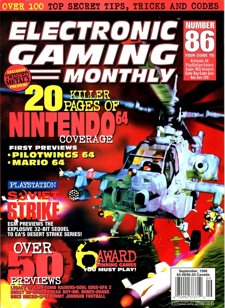 Electronic Gaming Monthly, Issue Number 86, September 1996 - #Nintendo64 #PlayStation #Saturn #SuperNES #Genesis #GameBoy #GameGear #NeoGeo #3D0 #90s #1990s #1996 - http://www.megalextoria.com/magazines/index.php?twg_album=Video_Game_Magazines%2FElectronic_Gaming_Monthly%2Fegm_1996-09_show=electronic_gaming_monthly_086_-_1996_sep_001.jpg