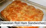 Hawaiian Roll Ham Sandwhiches