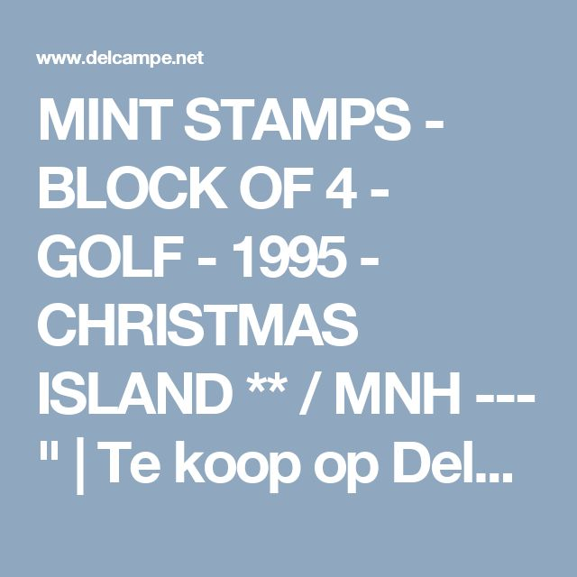 MINT STAMPS  - BLOCK OF 4  - GOLF  -  1995  - CHRISTMAS ISLAND   ** / MNH --- "