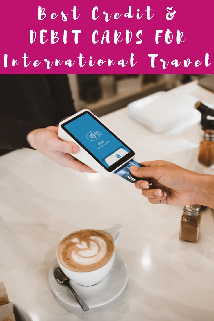 Here S The Best Debit Credit Card For International Travel