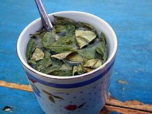 This Coca tea is stuffed with leaves from the Coca plant. It is perfectly legal. No longer is the drug form of the plant rampant in Colombia, and to consider or think it so is highly offensive to the locals.