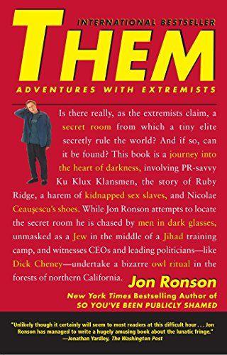 Them: Adventures with Extremists by Jon Ronson http://www.amazon.com/dp/0743233212/ref=cm_sw_r_pi_dp_yxDoxb0HBP4MS