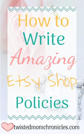 How to Write In-Depth Shop Policies for Your Creative Biz