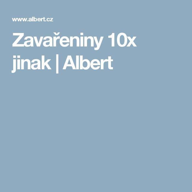 Zavařeniny 10x jinak | Albert
