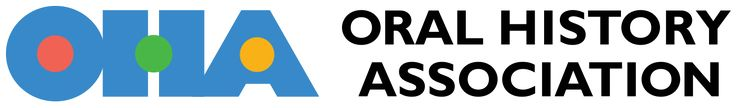 Oral History Association - Web Guides to Doing Oral History