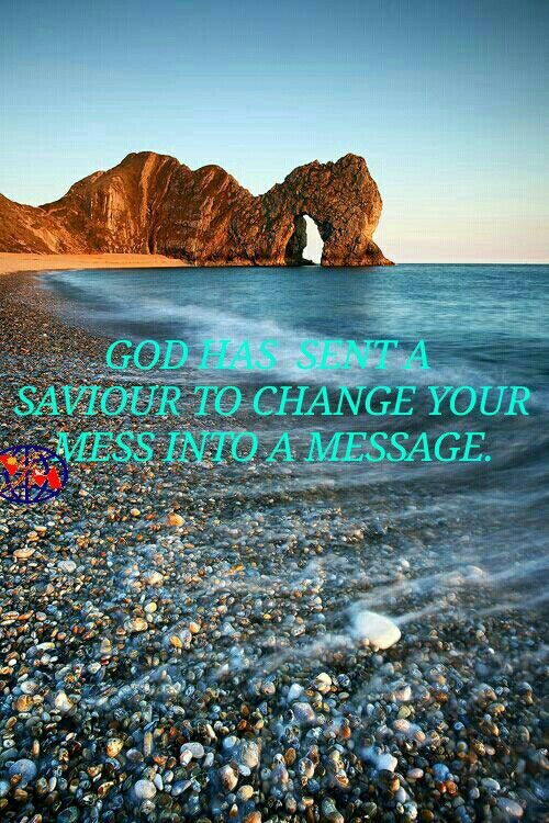 INSPIRATION: GOD HAS  SENT A SAVIOR TO CHANGE YOUR MESS INTO A MESSAGE..  (And the LORD gave Israel a savior, so that they went out from under the hand of the Syrians: and the children of Israel dwelt in their tents, as beforetime. (2 Kings 13:5)  May be you are depressed, suppressed or compressed of sickness, financial blockade, business failure or relationship problem! God has sent savior Jesus to deliver you and shall also send you a Spiritual leader, a Pastor, a Mentor who cares…