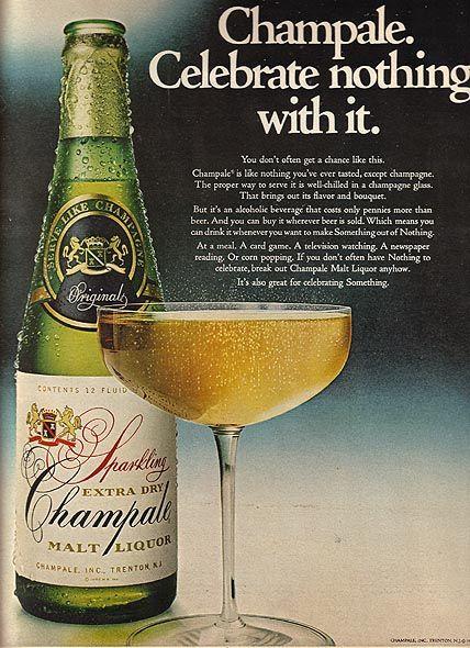Champale Malt Liquor.