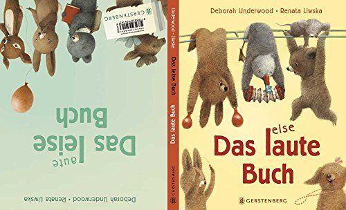 Das laute Buch. Das leise Buch.: Ein Wendebilderbuch