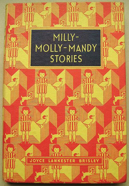 Milly-Molly-Mandy. Perfect pictures and sweet innocent stories of 1920s village life.