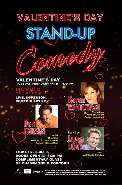No plans for Valentines? Are you crazy? Join us on February 14 at Muvico Theater in Thousand Oaks with Don Friesen, Karen Rontowski, and special guest Joel Bryant. Tickets are $30 and include champagne and popcorn. Drop by the box office or get tix online at http://www.jasonlove.eventbrite.com.