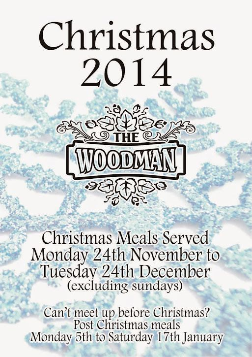 christmas bookings now being taken - pop into the woodman to pick up a menu or download one from www.thewoodybr6.pub