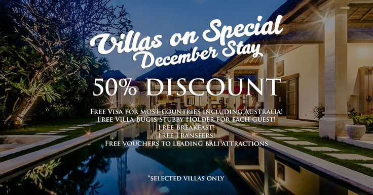 Villas on special for December stays - 50% discount  plus free vouchers to leading bali attractions. Valid for new bookings made for the following villas! http://villabugis.com/promo