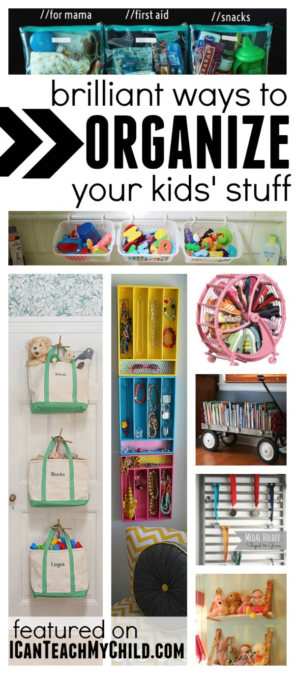 Brilliant Ways to Organize Your Kids Stuff: Organize kid bedrooms, organize toys in the living room, and organize on the go!