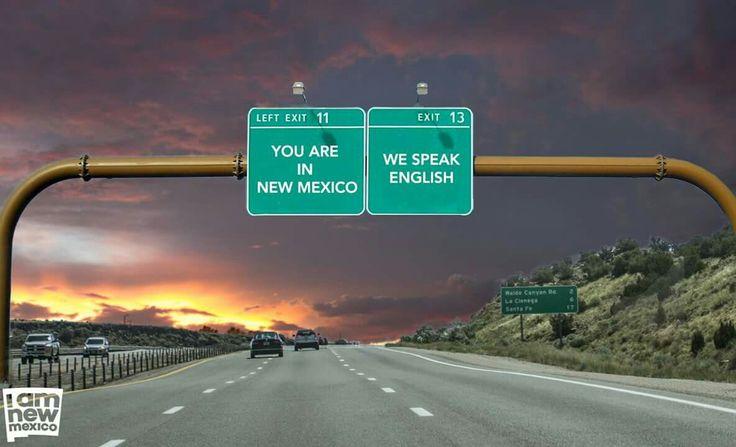 New Mexico,  we Speek ENGLISH!