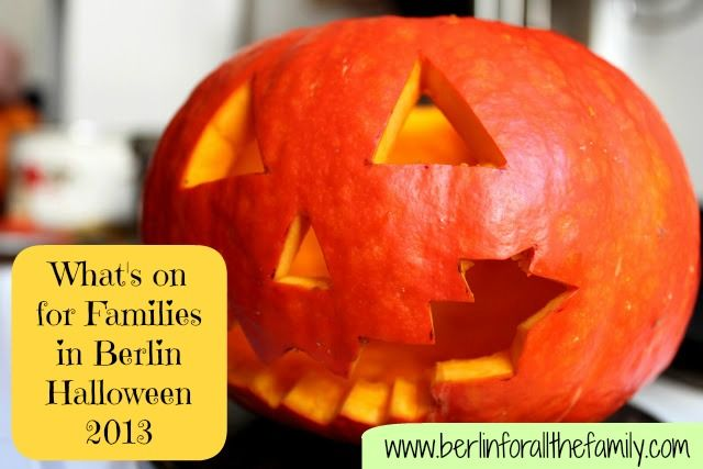 What's on offer for families in Berlin for Halloween 2013 #Berlin #Expat #Family #Travel