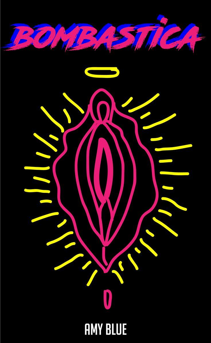 Bombastica <3 vagina vulva   #vagina #femenino # femme #ilustration #calca #amyblueart