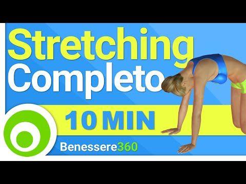 Stretching Completo Total Body: Esercizi di Allungamento Muscolare a Casa - YouTube