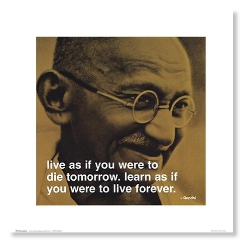 "Gandhi. ""A man is but the product of his thoughts what he thinks, he becomes."""