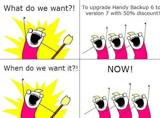 Haven't upgrade your Handy Backup 6 yet? Look at this guys, they'll show you the right way :)    http://www.handybackup.net