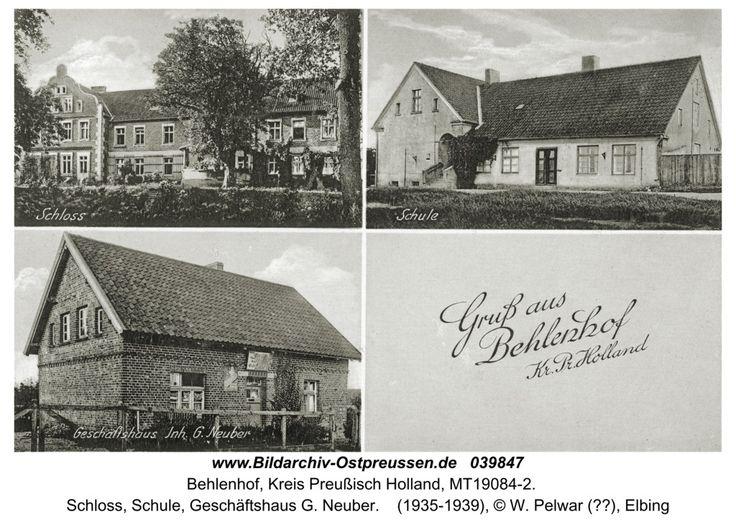 Behlenhof, Schloss, Schule, Geschäftshaus G. Neuber