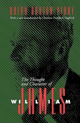 The Thought and Character of William James [electronic book] (General Biography or Autobiography1935)
