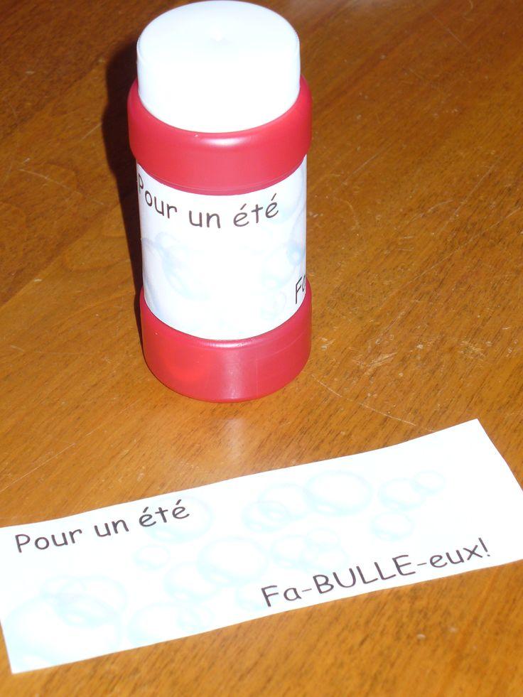 Cadeau de fin d'année.  Bouteille de bulles  Pour un été    Fa-BULLE-eux!